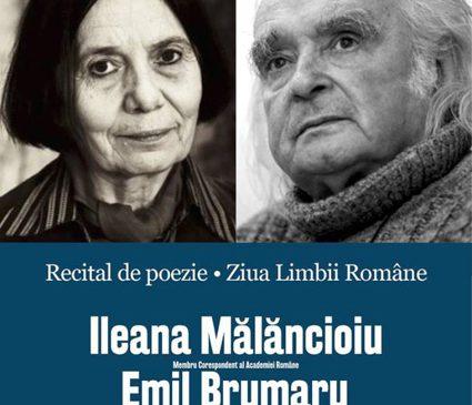 Ziua Limbii Române, marcată la Academia Română, Filiala Iaşi printr-un recital de poezie şi un dialog cu doi mari poeţi: Ileana Mălăncioiu şi Emil Brumaru