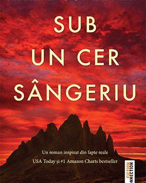 """""""Sub un cer sângeriu"""", o poveste adevărată despre curaj și rezistență"""