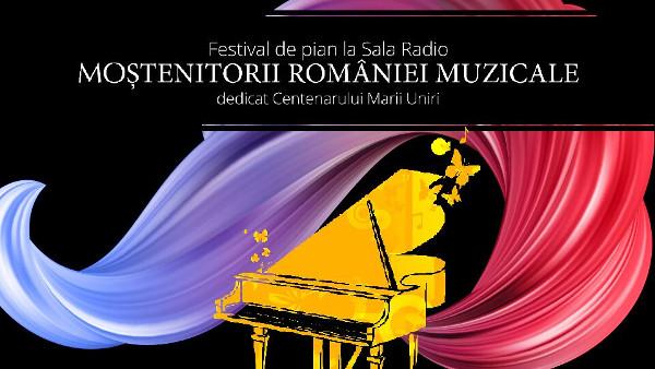 """La Sala Radio, Festivalul de pian """"Moștenitorii României muzicale"""""""