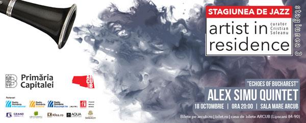Alex Simu Quintet Redă Ecourile Bucureștiului Într-Un Nou Concert De Jazz – Artist in Residence