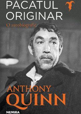 Autobiografia lui Anthony Quinn apare la editura Nemira