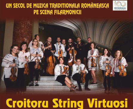 Croitoru String Virtuosi – Un secol de muzică tradițională românească pe scena filarmonicii