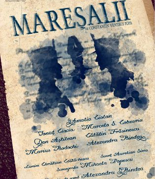 """Mareşalii – centenar la Teatrul """"Stela Popescu"""""""