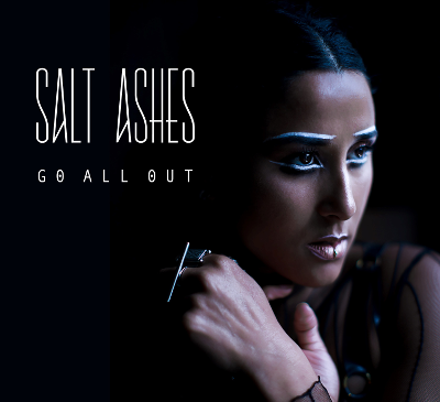 Salt Ashes – Go All Out