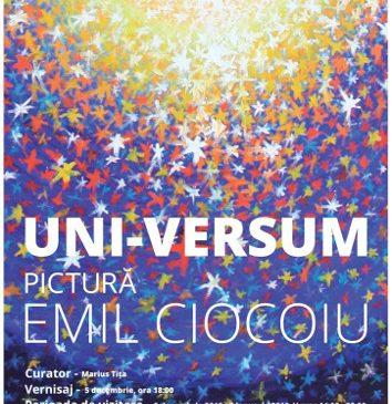 """ARCUB prezintă expoziția de pictură """"UNI-VERSUM"""" realizată de Emil Ciocoiu"""