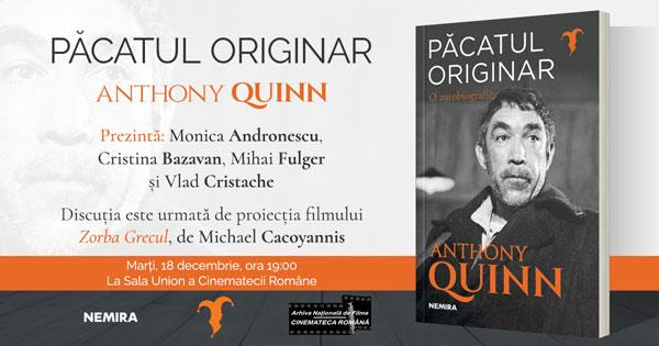 Eveniment: Lansarea autobiografiei lui Anthony Quinn și proiecția filmului Zorba Grecul