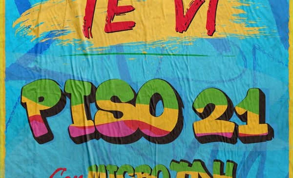 Piso 21 feat. Micro THD – Te Vi