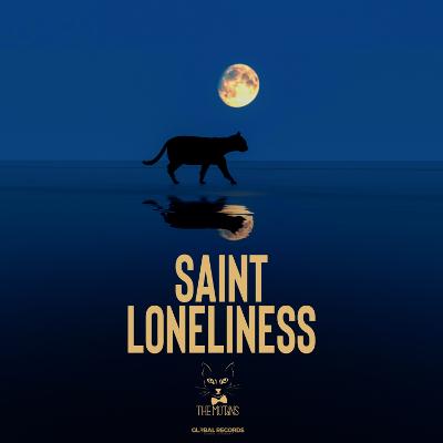 The Motans Saint Loneliness