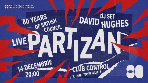 Concert Partizan în club Control | 80 de ani de British Council în România