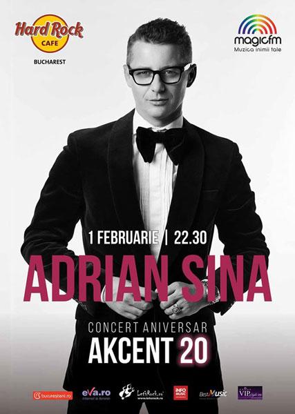 Adrian Sina concert aniversar AKCENT 20
