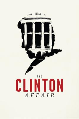 The Clinton Affair - Key Art