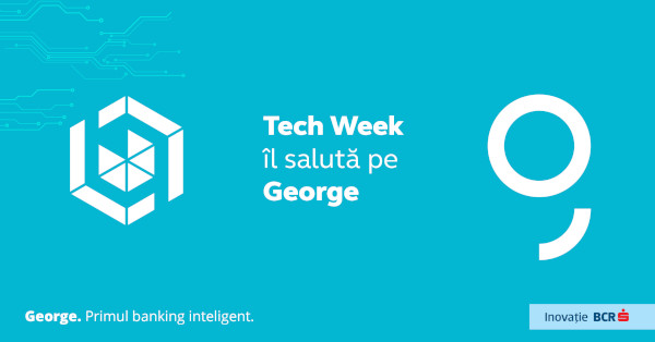 Bucharest Tech Week îl salută pe George