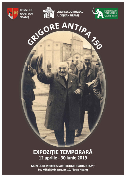 Grigore Antipa - 150 la Piatra Neamt