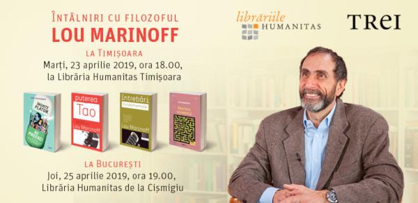 Celebrul filosof Lou Marinoff se va întâlni cu cititorii săi din București și Timișoara