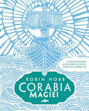 """O nouă serie Robin Hobb în România: """"Corăbiile însuflețite"""""""
