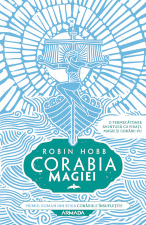 Robin Hobb, Corabia magiei