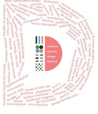 Creative Quarter Design Festival, primul mare festival al Cartierului Creativ, va avea loc in perioada 18-26 mai
