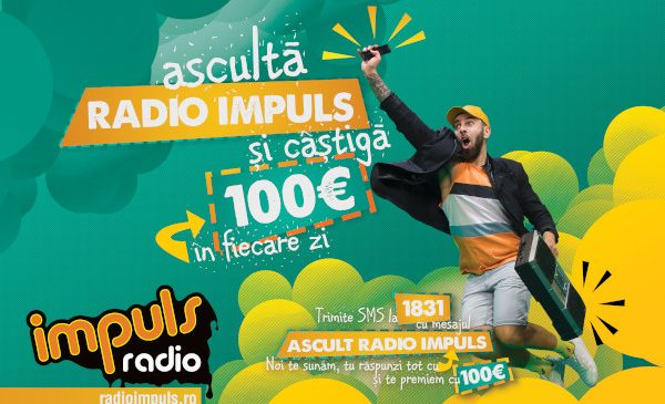 Ascuta Radio Impuls si castiga, pe loc, 100 de Euro