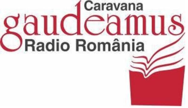 Caravana GAUDEAMUS Radio România a ajuns la Oradea