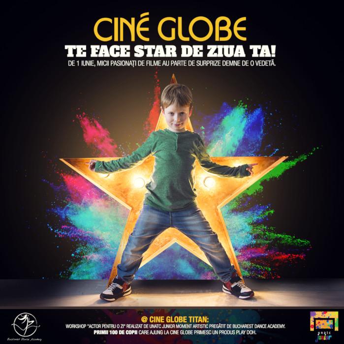 De 1 Iunie Cine Globe te face star