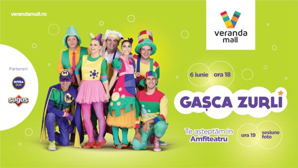 Gașca Zurli revine la Veranda Mall cu un super-eveniment pentru cei mici
