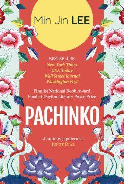 """""""Pachinko"""", de Min Jin Lee – saga unei familii coreene în Japonia secolului XX"""