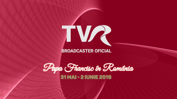 TVR offical broadcaster Vizita Papei Francisc in Romania