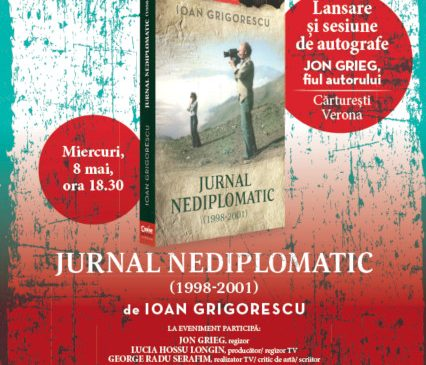 """Jurnal nediplomatic (1998-2001)"" de Ioan Grigorescu"