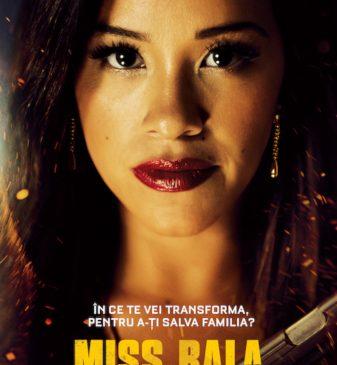 """""""Miss Bala"""" ne așteaptă la cinema"""