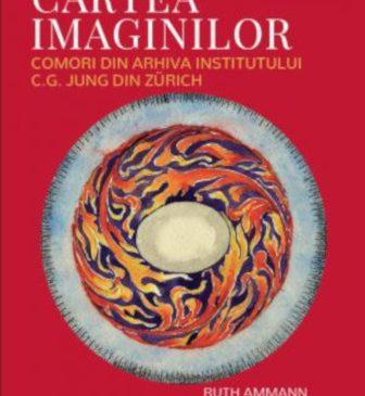 Cartea imaginilor – Ruth Ammann, Verena Kast, Ingrid Riedel (ED.)