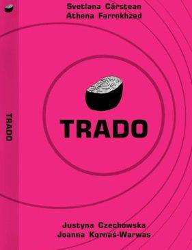 TRADO, de Svetlana Cârstean și Athena Farrokhzad – tradus și lansat în Polonia