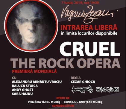 """Opera rock """"Cruel"""" va avea premiera mondială la Târgu Mureș, în cadrul Festivalului Regal de Operă """"Virginia Zeani"""""""