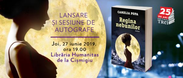Lansarea romanului Regina Nebunilor de Camelia Popa