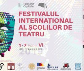 Primăria Capitalei prin ARCUB anunță a VI-a ediție a Festivalului Internațional al Școlilor de Teatru, susținut de Andrei Șerban, Marius Manole și Șerban Pavlu