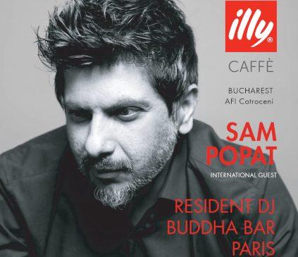 O nouă vedetă internațională ajunge în AFI Cotroceni! Vino să-l vezi pe Sam Popat, DJ Rezident Buddha Bar Paris, cum mixează la inaugurarea terasei illy CAFFÈ!