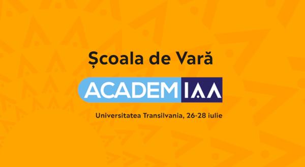 Prima Școală de Vară AcademIAA, dedicată profesorilor, marchează noi direcții de dezvoltare a programului
