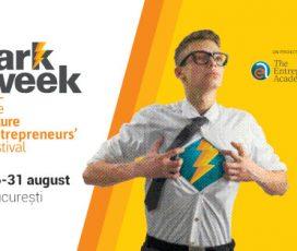 Spark Week, primul festival de antreprenoriat din România dedicat liceenilor, se desfășoară între 26 și 31 august, la București