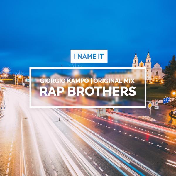 Giorgio Kampo - Rap Brothers
