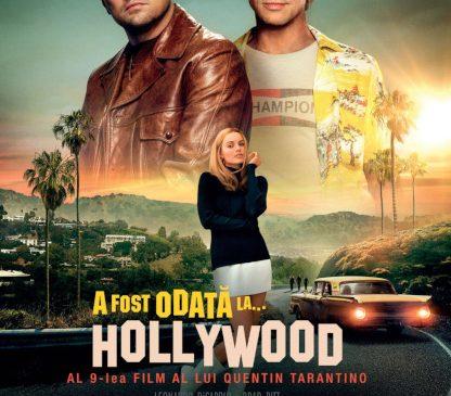 """""""Once Upon A Time In Hollywood"""", cel mai de succes film al lui Tarantino în România"""