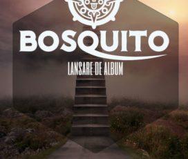 Bosquito a intrat pe ultima suta de metri inaintea concertului de lansare a noului album