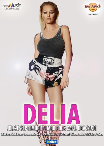 Concert Delia, Hard Rock Cafe, 26 septembrie