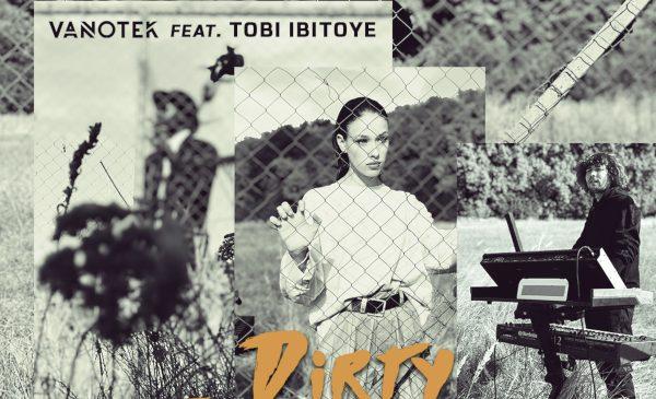 """Vanotek lansează single-ul """"Dirty Diamonds"""" în colaborare cu Tobi Ibitoye"""