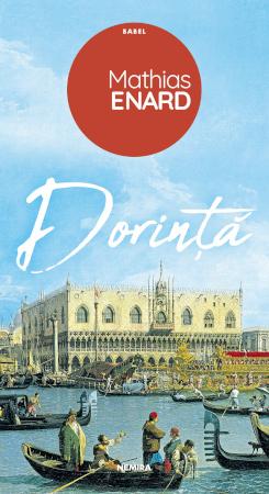 Dorinta, Mathias Enard