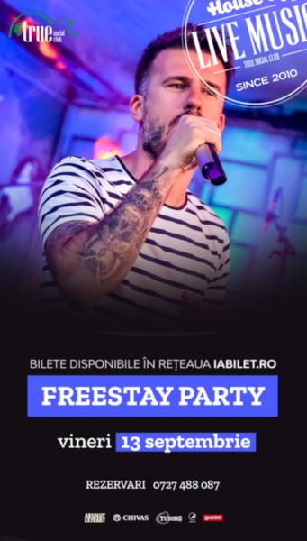 Freestay Party 13 septembrie