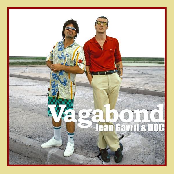 Jean Gavril feat. DOC - Vagabond