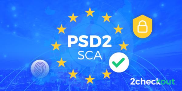 Termenul limită pentru reglementările financiare PSD2 și SCA bate la ușă