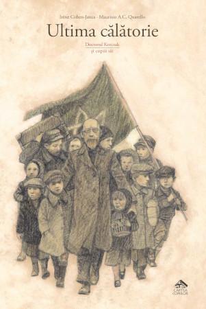 Ultima calatorie. Doctorul Korczak si copiii sai
