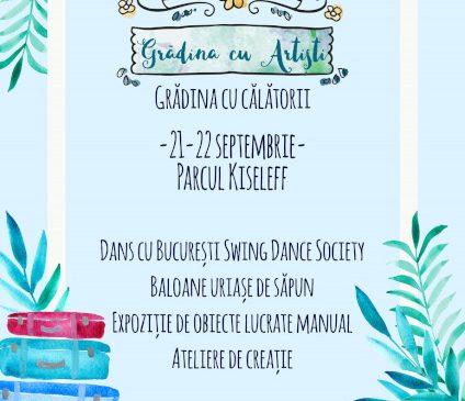 Pe 21–22 septembrie, Bucureștiul e ca o vacanță la Grădina cu Artiști