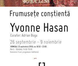 Frumusețe conștientă – expoziție Yvonne Hasan