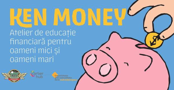 KEN Academy lansează atelierele de educație financiară pentru adulți și copii KEN Money